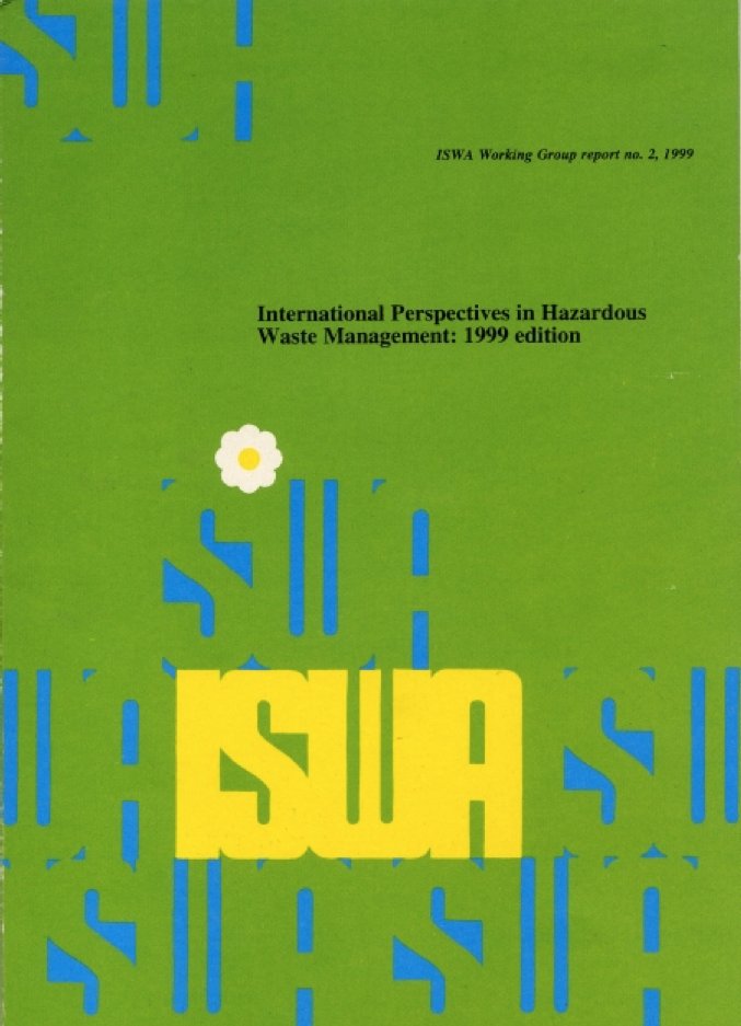 International Perspectives in Hazardous Waste Management – 1999 Edition