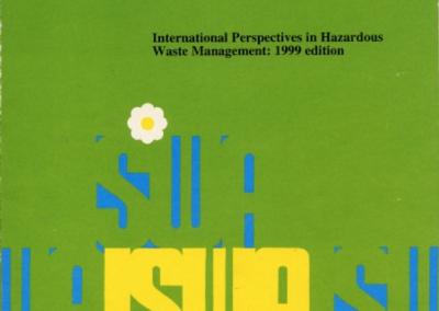 International Perspectives in Hazardous Waste Management – 1999 Edition